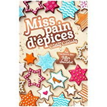 Miss pain d'épices (GF CATH CASSIDY) (French Edition)
