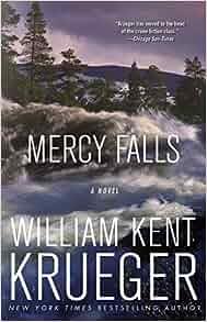 Amazon.com: Mercy Falls: A Novel (Cork O'Connor Mystery Series) (9781439157800): William Kent