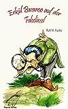 Erkül Bwaroo auf der Fabelinsel (Erkül Bwaroo ermittelt 2) (German Edition)