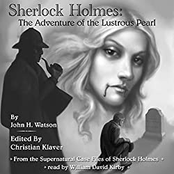 Sherlock Holmes and The Adventure of the Lustrous Pearl