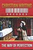 Christian Writing Decoded, St. Teresa Of Avila and Wyatt North, 162278300X