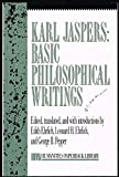 img - for Karl Jaspers: Basic Philosophical Writings: Selections (Humanities Paperback Library) book / textbook / text book