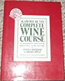 Academie du Vin Master Wine Course, Steven Spurrier and Michel Dovaz, 0399128328