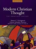 img - for Modern Christian Thought: The Twentieth Century book / textbook / text book
