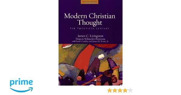 Amazon.com  Modern Christian Thought  The Twentieth Century  (9780800637965)  James C. Livingston c1baef2b3f8f8
