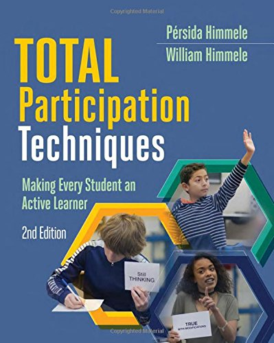 Total Participation Techniques: Making Every Student an Active Learner, 2nd Ed.