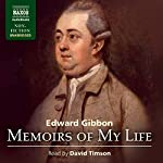 Memoirs of My Life and Writings | Edward Gibbon