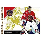 Carey Price Hockey Card 2007-08 ITG Heroes and Prospects #41 Carey Price