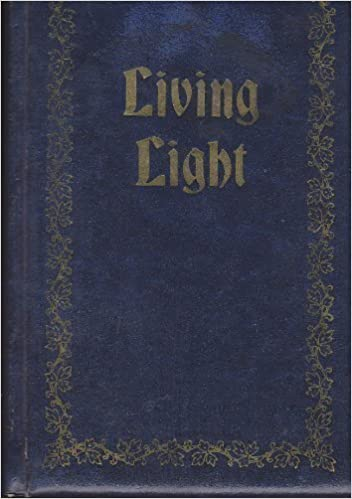 Living Light: Daily Light in Today's Language, by Draper, Edythe (1900)