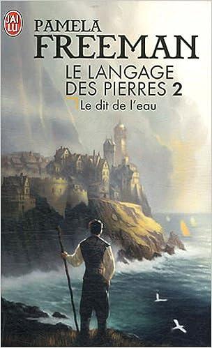 LE LANGAGE DES PIERRES (Tome2) LE DIT DE L'EAU de Pamela Freeman 51wmDQuEmOL._SX302_BO1,204,203,200_