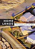 Home Lands, Virginia Scharff and Carolyn Brucken, 0520262190