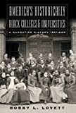 America's Historically Black Colleges and Universities: A Narrative History, 1837-2009 (America's Historically Black Colleges and Universitites)