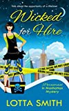 Wicked for Hire (Paranormal in Manhattan Mystery) (Volume 1)