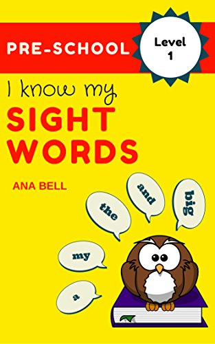 Books for Kids: I Know My Sight Words - Kids learn level-1 sight words(  Dolch Sight Words) with bright ,clean and simple pictures. (toddler books,  ...