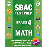 SBAC Test Prep Grade 4 Math: Common Core Workbook and 2 SBAC Practice Tests, Smarter Balanced Grade 4 Math, SBAC Test Prep 4th Grade Math, Smarter ... Grade 4, Math Workbooks Common Core Grade 4