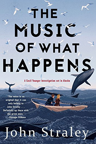 The Music of What Happens (A Cecil Younger Investigation Book 3) - Soho Series