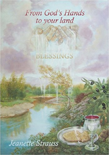 From God's Hands to your land: Blessings by [Strauss, Jeanette]