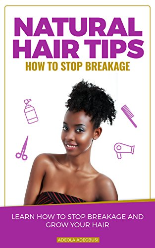 asics of Minimizing Breakage and Growing Your Hair ()