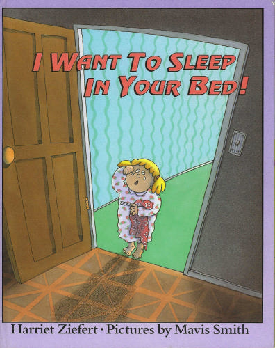 0060268948 - Harriet Ziefert: Mommy, I Want to Sleep in Your Bed! - Buch