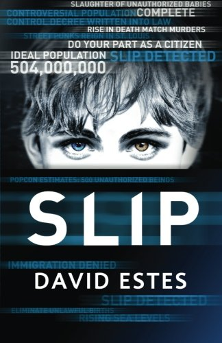 Slip (The Slip Trilogy) (Volume 1)