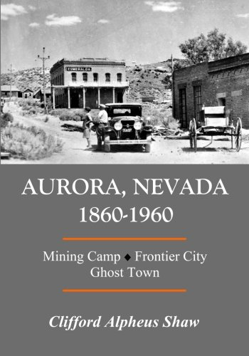 1960: Mining Camp, Frontier City, Ghost Town (Aurora Ghost)