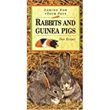 Caring for Your Pet Rabbits and Guinea Pigs (Pet Care) by Don Harper (1999-07-31)
