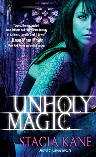 Unholy magic downside ghosts book 2 kindle edition by stacia unholy magic downside ghosts book 2 by kane stacia fandeluxe Document