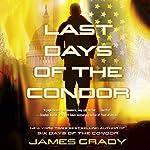 Last Days of the Condor | James Grady