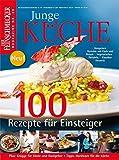 DER FEINSCHMECKER Junge Küche: 100 Rezepte für Einsteiger