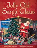 Jolly Old Santa Claus, Maryjane Hooper Tonn, 0824956265