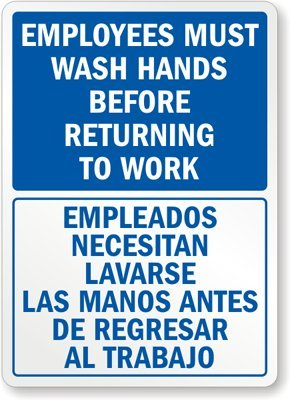 Employees Must Wash Hands Before Returning To Work (Bilingual) Laminated Vinyl Sign, 5