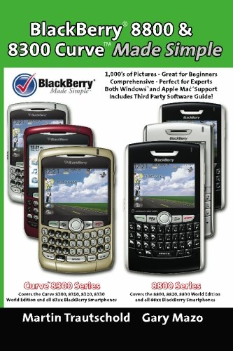BlackBerry(r) 8800 & 8300 Curve Made Simple (Blackberry Made Simple Guide Book) - 8300 Curve Mobile