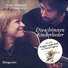 Die schönsten Kinderlieder Hörbuch von  div. Gesprochen von: Heike Makatsch