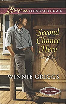Second Chance Hero (Texas Grooms Book 6) by [Griggs, Winnie]