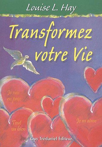 Transformez Votre Vie [Pdf/ePub] eBook