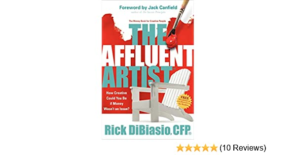 Amazon The Affluent Artist The Money Book For Creative People