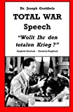 img - for Dr. Joseph Goebbels TOTAL WAR Speech :
