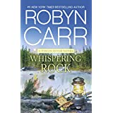 Whispering Rock: Book 3 of Virgin River series (A Virgin River Novel)