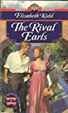The Rivals Earls, Elisabeth Kidd, 0451188187