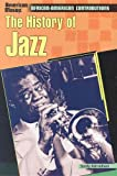 The History of Jazz, Sandy Asirvatham, 0791072657