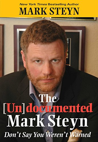 The Undocumented Mark Steyn ()