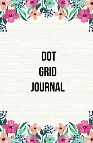 Dot grid Journal: Dot Grid Bullet Journal Notebook, Essentials Dot Matrix Planner Paper, 5.5 X 8.5 inch, Professionally Designed  Hand Lettering Concepting pdf epub