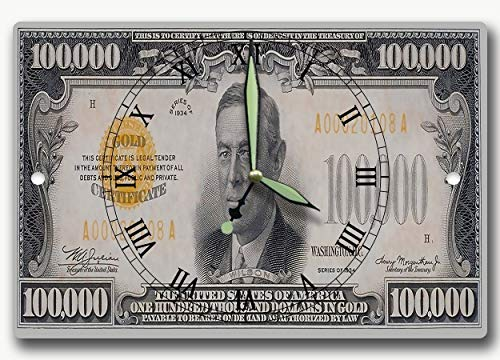 Money Clocks Federal Reserve Series 1934 $100,000 Gold Certificate Dollar Bill 8 x 12 inch Wall Clock The largest and rarest banknote ever produced