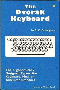 Dvorak Keyboard: The Ergonomically Designed Keyboard, Now