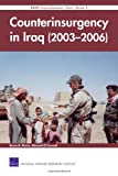 Counterinsurgency in Iraq (2003-2006), Bruce R. Pirnie and O'Connell Edward, 0833042971