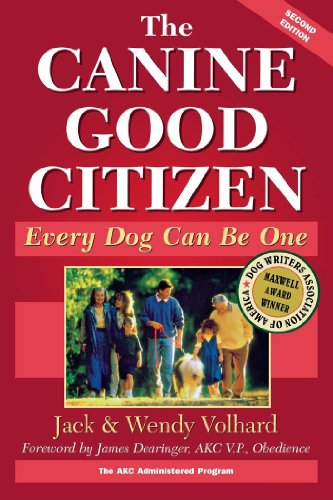 The Canine Good Citizen: Every Dog Can Be One (Howell Reference Books) (Becoming A Dog Trainer For Service Dogs)