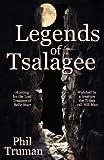 Legends of Tsalagee, Phil Truman, 0937660957