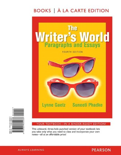 The Writers World: Paragraphs and Essays, Books a la Carte Edition (4th Edition)