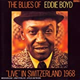 The Blues of Eddie Boyd: Live in Switzerland 1968