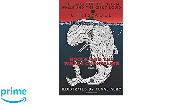 Noola and the Whale Changeling: Edition Tengu Guro (The
